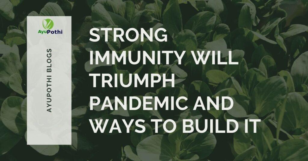 Build Strong Immunity Ayupothi